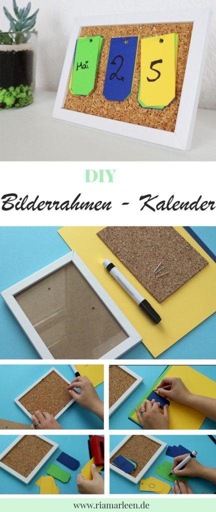DIY Kalender aus Bilderrahmen selber machen | Bilderrahmen-Kalender | DIY Deko | Schreibtisch Deko