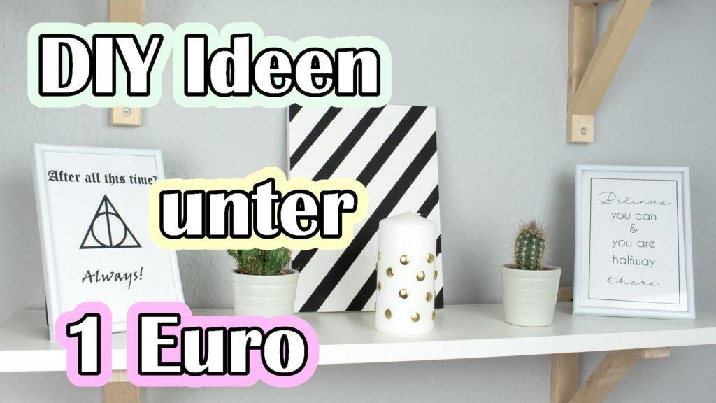DIY Ideen unter 1 Euro - Deko und Geschenke