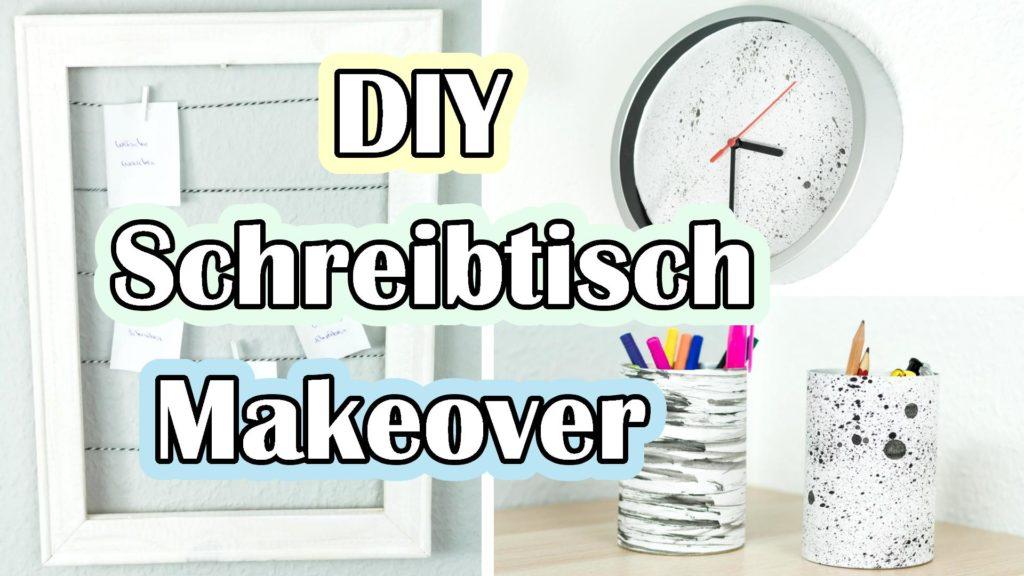 Schreibtisch Makeover DIY Ideen - Video Anleitung
