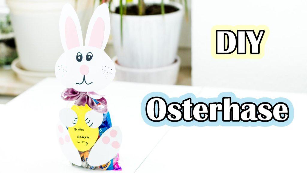 Süßigkeiten Osterhase basteln Video Anleitung